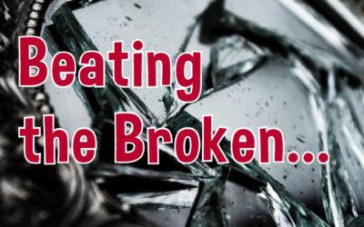 Beating the Broken: Victim Blaming, Shaming & Abuse